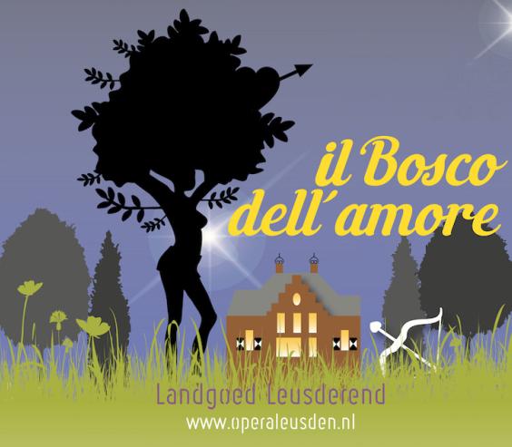 Opera Leusden – Il Bosco Dell'Amore